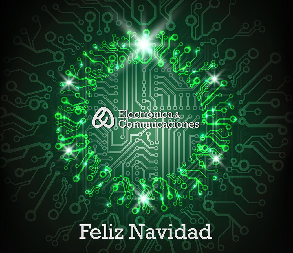 Electrónica&Comunicaciones les desea unas Felices Fiestas ...